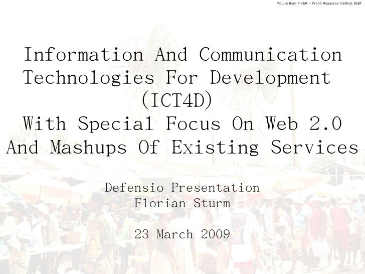 Picture from FlickR – World Resource Institute Staff       Information And Communication   Technologies For Development   ...