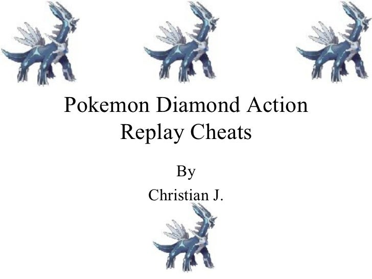 Pokemon Diamond Cheats Action Replay