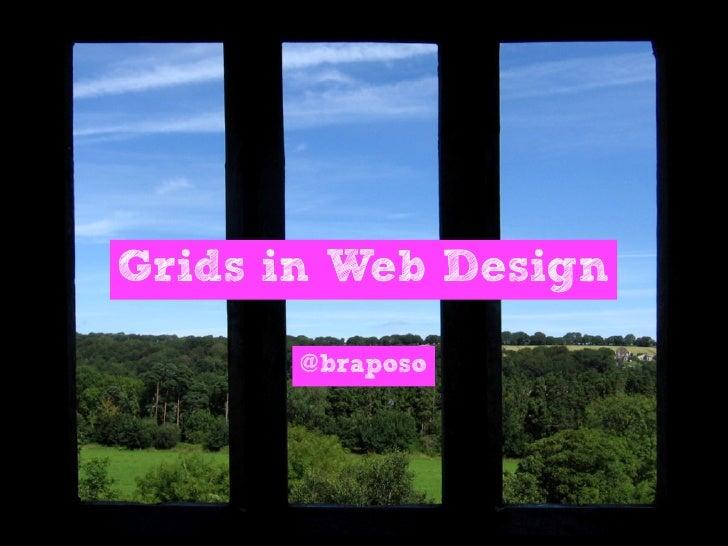 Grids in Web Design         @braposo