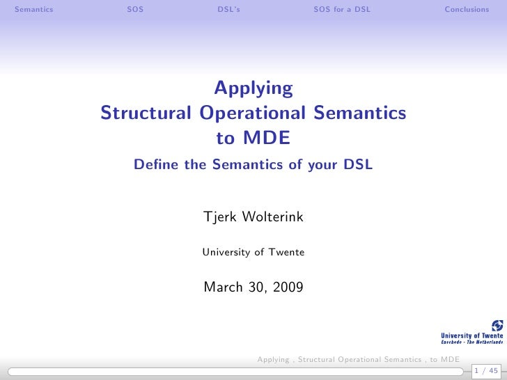 Semantics     SOS         DSL's                 SOS for a DSL                     Conclusions                             ...