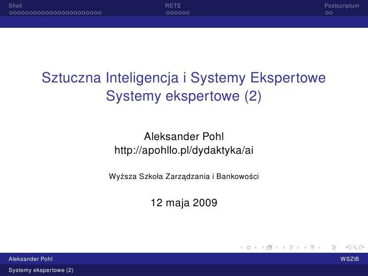 Shell                                   RETE                        Postscriptum                Sztuczna Inteligencja i Sy...
