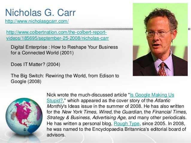 "Nicholas Carr ""Is Google Making Us Stupid"" Summary and Analysis"