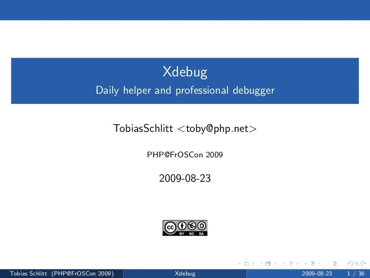 Xdebug                            Daily helper and professional debugger                                   TobiasSchlitt <...