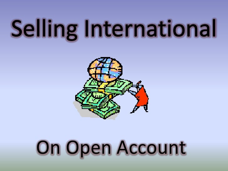 Selling International<br />On Open Account<br />