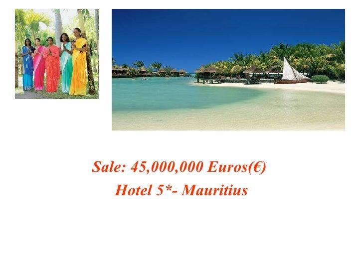 Sale: 45,000,000 Euros(€)  Hotel 5*- Mauritius