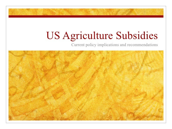 US Cotton Subsidies Current policy implications and recommendations TO: Ron Kirk From: Agricultural Policy Analysts from DOC