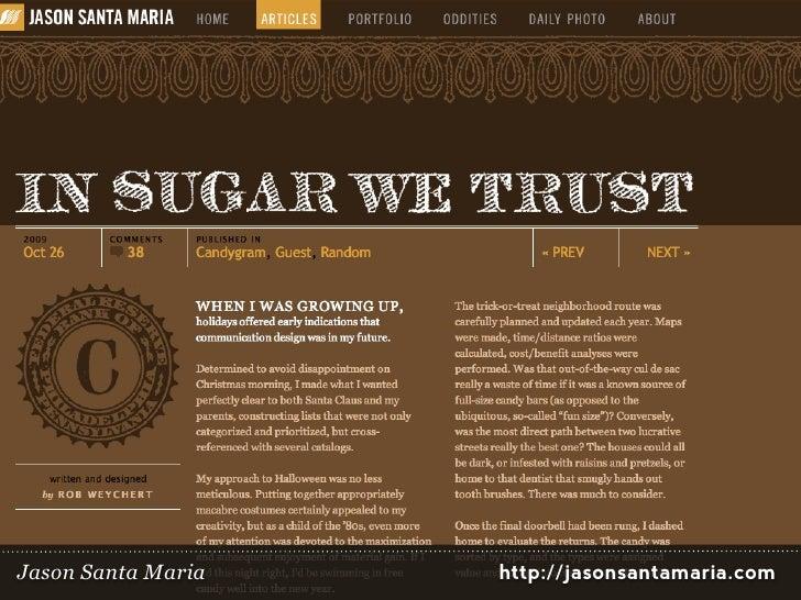 Jason Santa Maria   http://jasonsantamaria.com