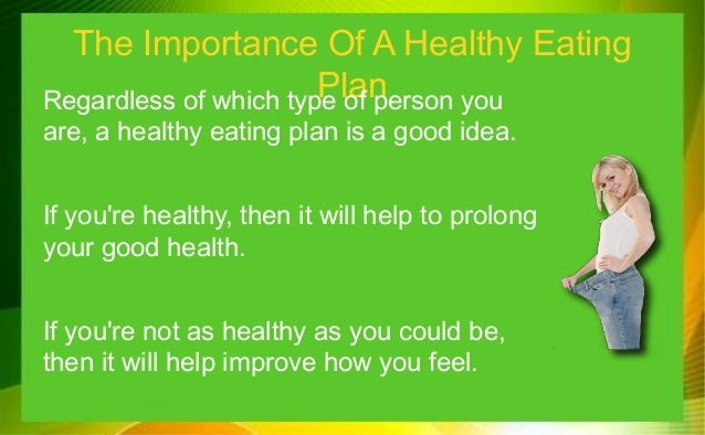 essay about the importance of eating healthy food A healthy diet supplies nutrients (such as protein, vitamins and minerals, fiber,  and carbohydrates), which are important for your body's growth, development,.