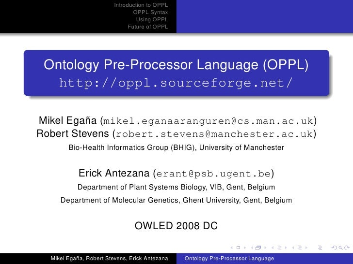 Introduction to OPPL                                  OPPL Syntax                                   Using OPPL            ...