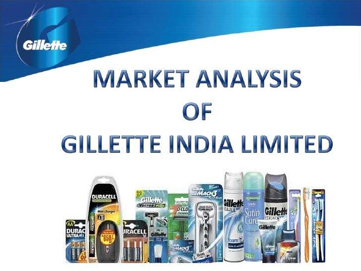 MARKET ANALYSIS <br />OF <br />GILLETTE INDIA LIMITED<br />