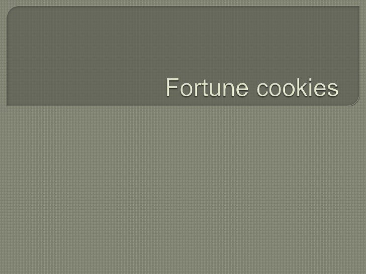 Fortune cookies<br />