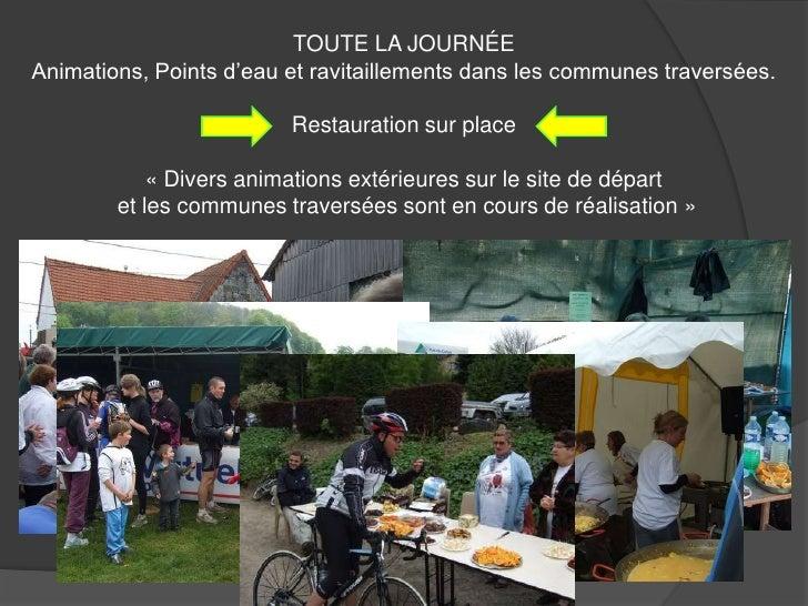 TOUTE LA JOURNÉE<br />Animations, Points d'eau et ravitaillements dans les communes traversées.<br />Restauration sur plac...