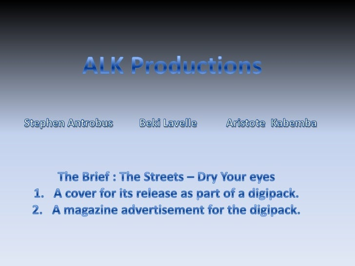 ALK Productions  <br />Stephen Antrobus         Beki Lavelle           Aristote  Kabemba      <br />The Brief : The Street...