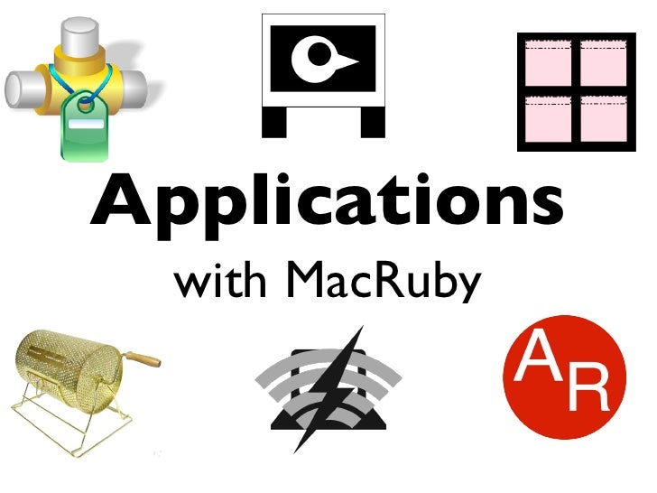 Applications   with MacRuby