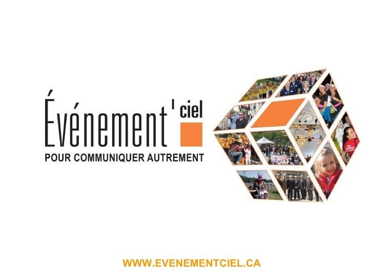 WWW.EVENEMENTCIEL.CA