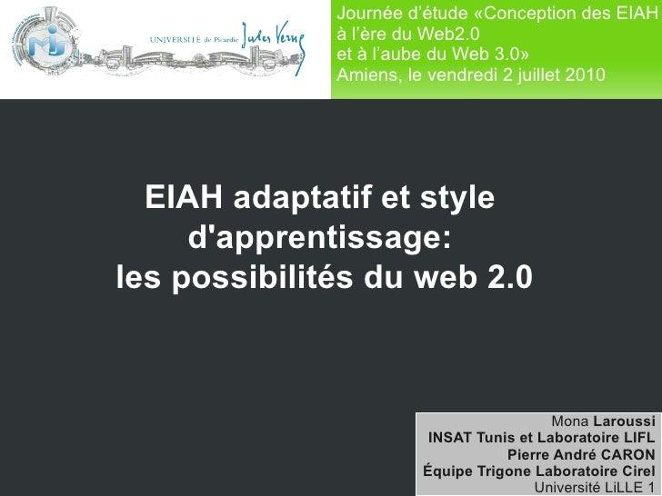 Journée d'étude «Conception des EIAH                      à l'ère du Web2.0                      et à l'aube du Web 3.0»  ...