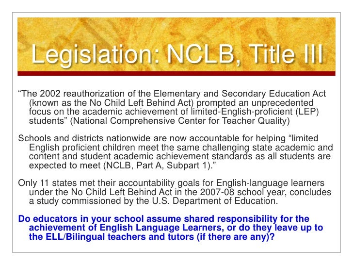 """how the no child left behind act failed students, educators and schools In explaining nclb, writers from edweekorg said, """"at the core of the no child left behind act were a number of measures designed to drive broad gains in student achievement and to hold states and schools more accountable for student progress"""" (edweekorg."""