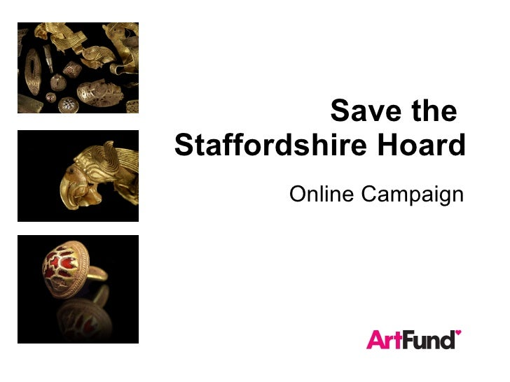 Save the  Staffordshire Hoard Online Campaign