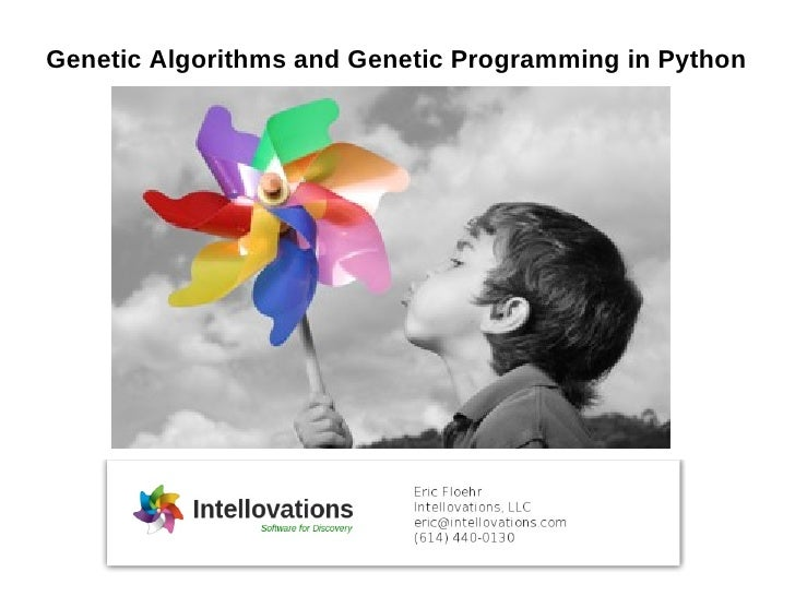 Genetic Algorithms and Genetic Programming in Python