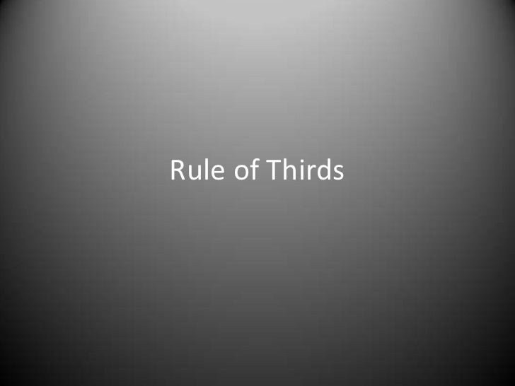 Rule of Thirds<br />