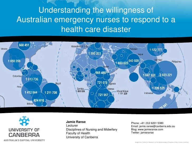 Understanding the willingness of Australian emergency nurses to respond to a health care disaster<br />Jamie Ranse<br />Le...