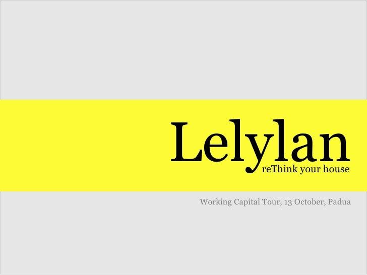 Lelylan reThink your house Working Capital Tour, 13 October, Padua