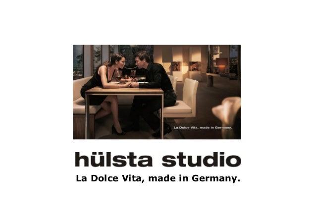 La Dolce Vita, made in Germany.