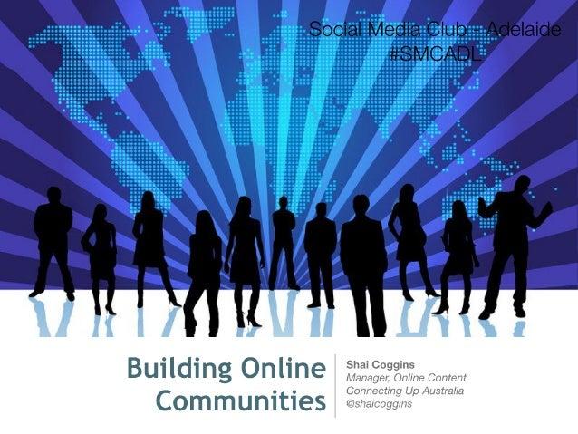 Building Online Communities: Inaugural SMCADL Event Talk
