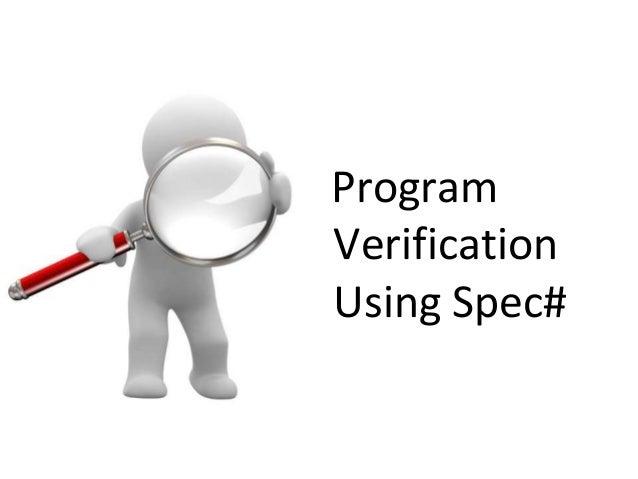 Program Verification Using Spec#