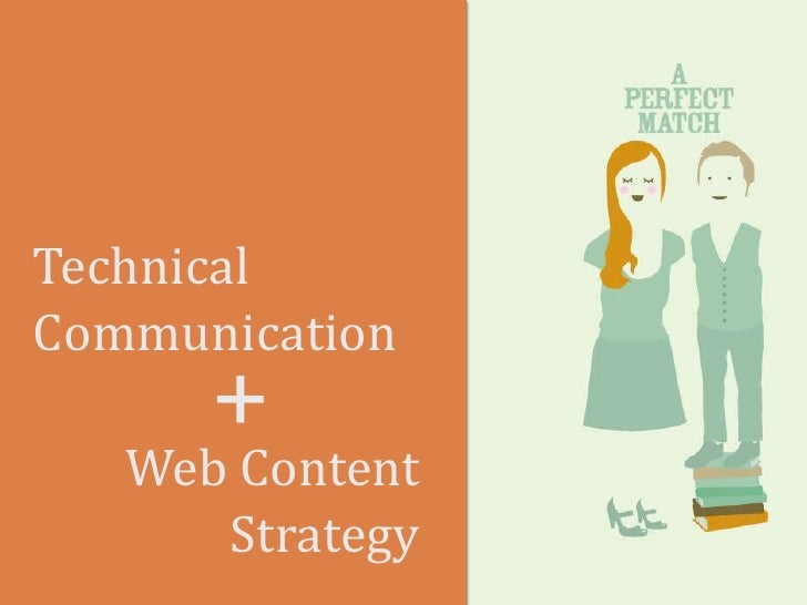 Technical Communication<br />Web Content Strategy<br />+<br />