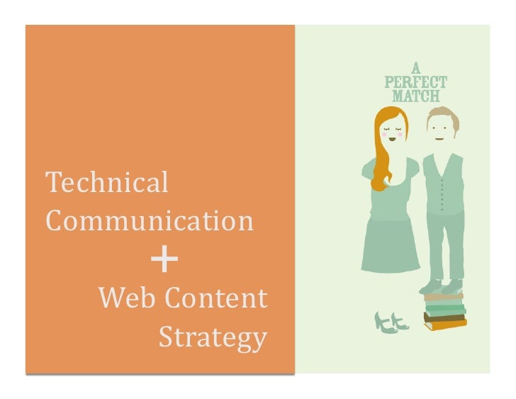 Technical	  Communication	           +	      Web	  Content	          Strategy