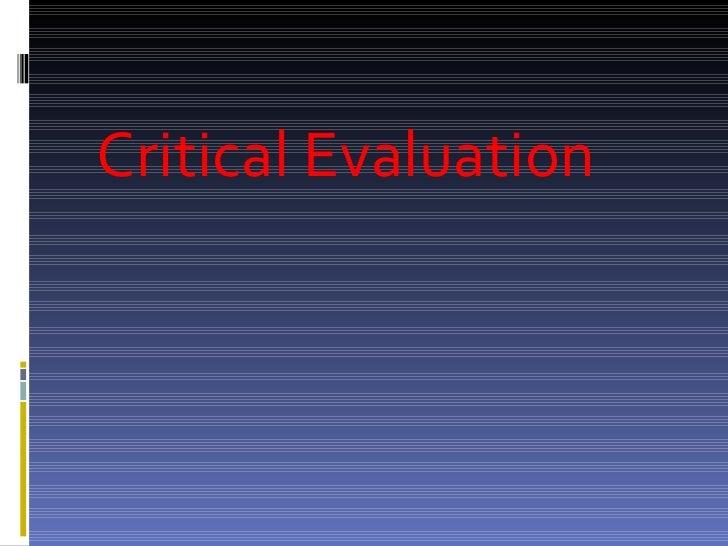 Critical Evaluation