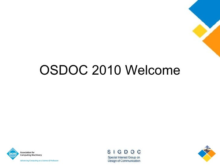 OSDOC 2010 Welcome