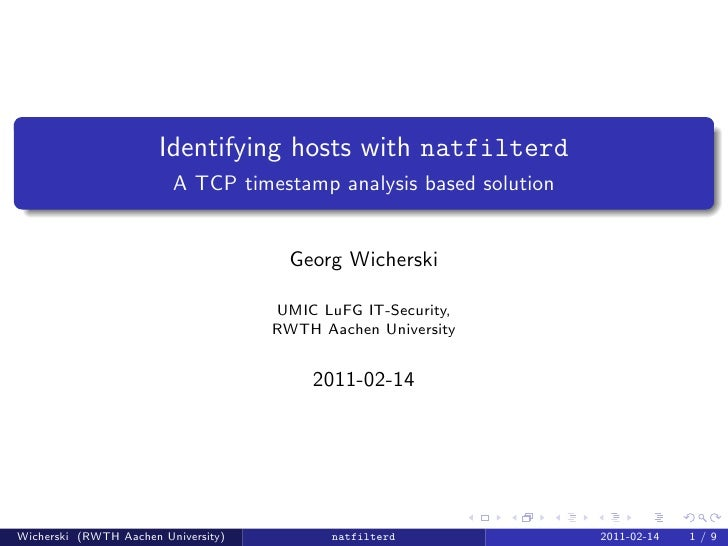 Identifying hosts with natfilterd                         A TCP timestamp analysis based solution                         ...