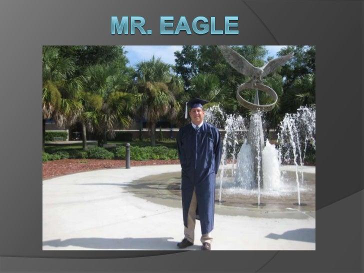 Mr. Eagle<br />