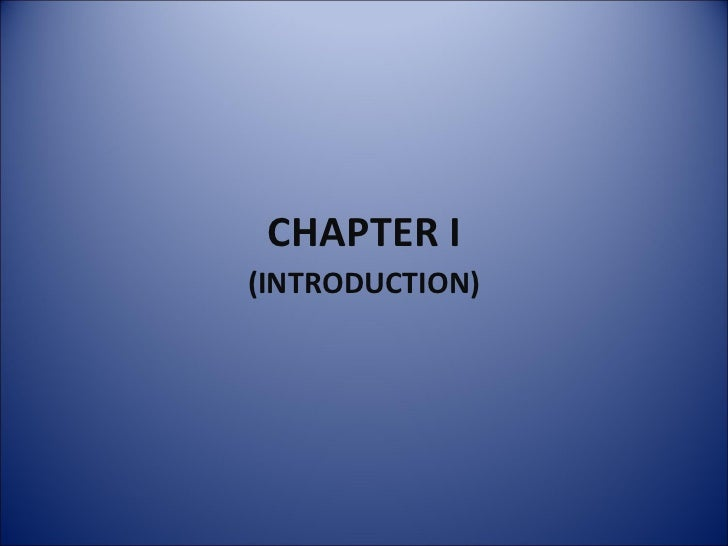 CHAPTER I (INTRODUCTION)