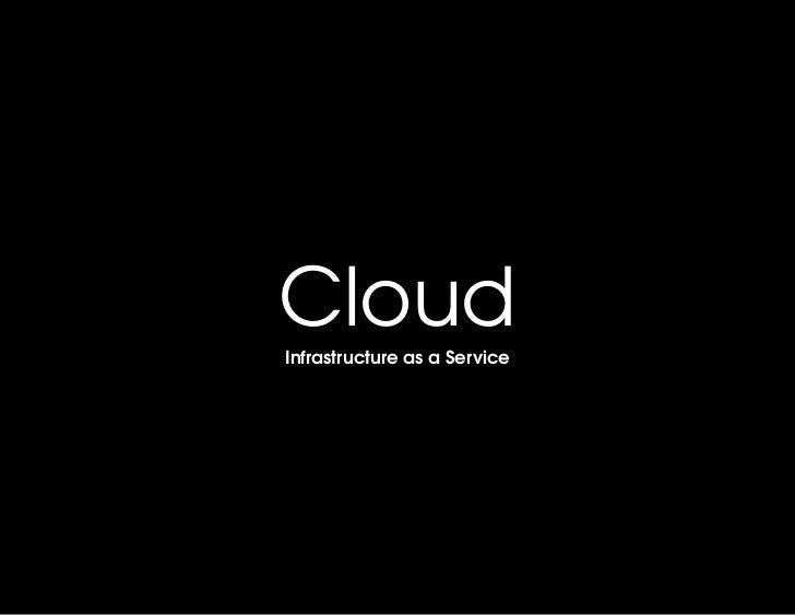 CloudInfrastructureasaService