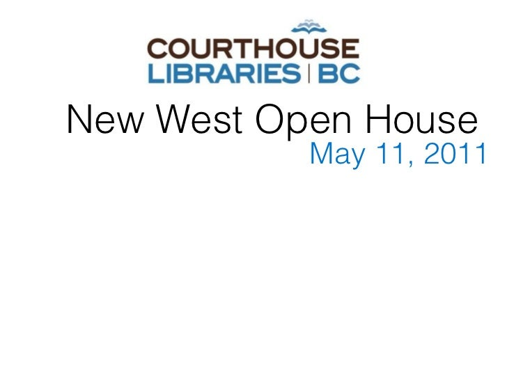 New West Open House           May 11, 2011