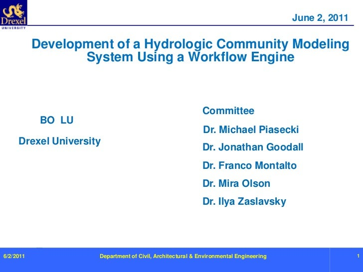 Department of Civil, Architectural & Environmental Engineering<br />1<br />June 2, 2011<br />Development of a Hydrologic C...