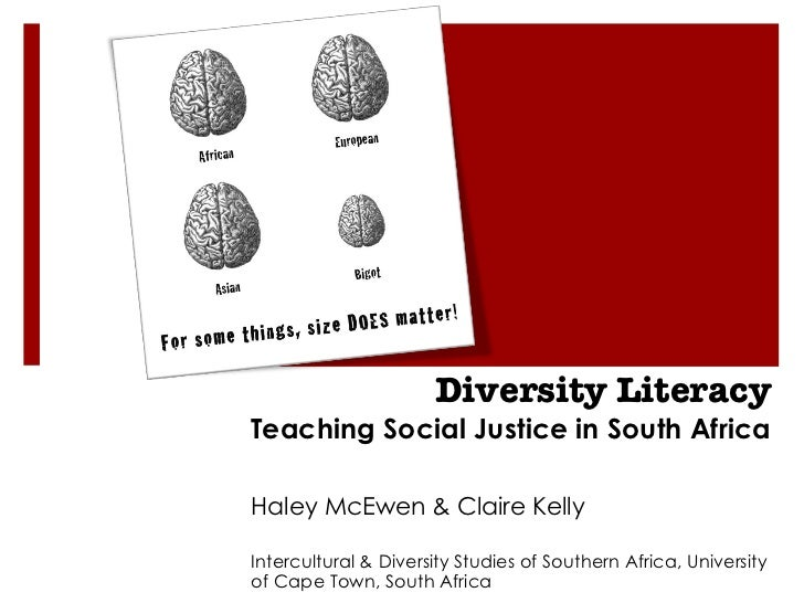 Diversity Literacy Teaching Social Justice in South Africa Haley McEwen & Claire Kelly    Intercultural & Diversity Studie...