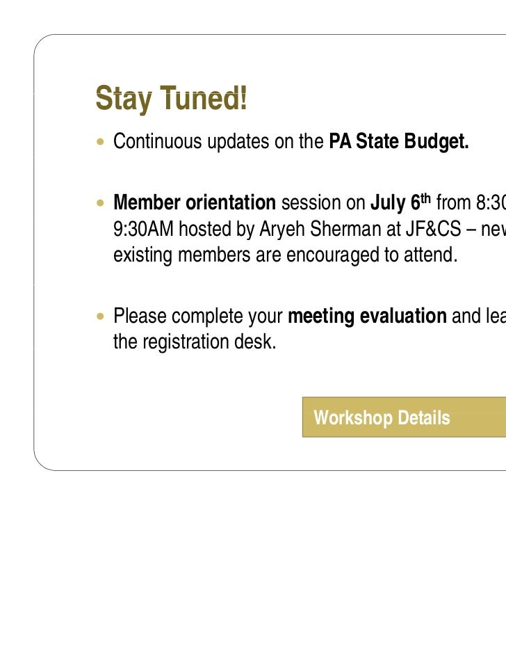 Stay Tuned! Continuous updates on the PA State Budget. Member orientation session on July 6th from 8:30AM to  9:30AM h t...