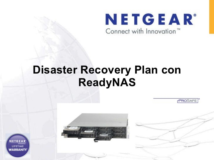 Disaster Recovery Plan con ReadyNAS 23 Julio 2009