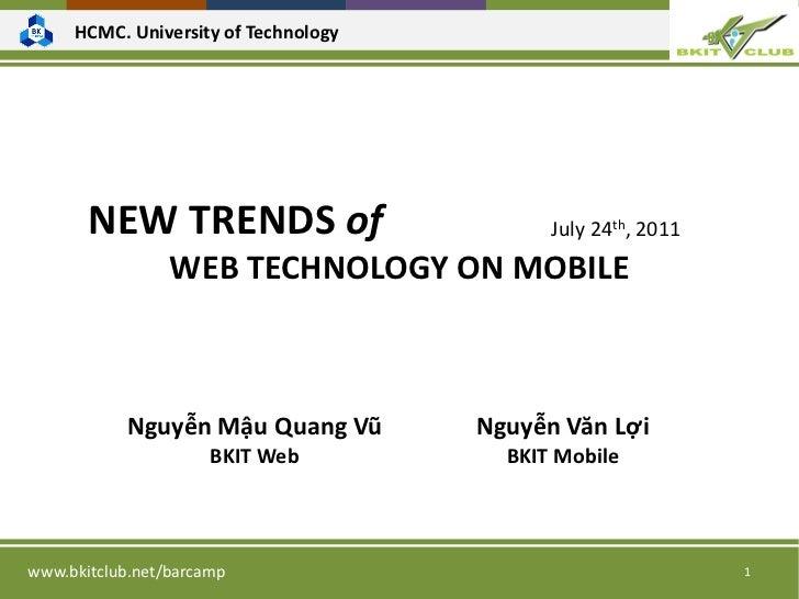 HCMC. University of Technology       NEW TRENDS of                        July 24th, 2011                 WEB TECHNOLOGY O...