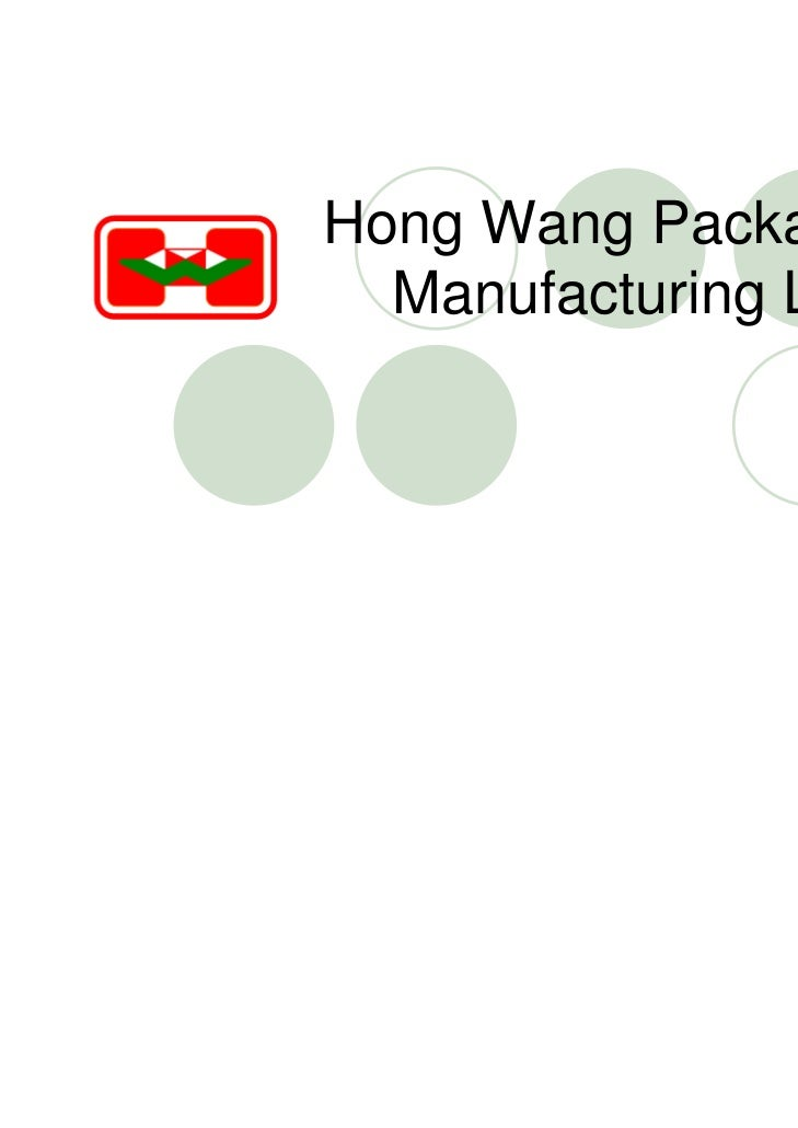 Hong Wang Package  Manufacturing Ltd.