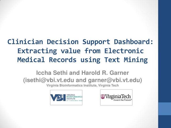 Clinician Decision Support Dashboard:  Extracting value from Electronic   Medical Records using Text Mining        Iccha S...