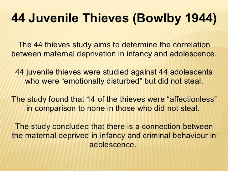 bowlby 44 thieves case study