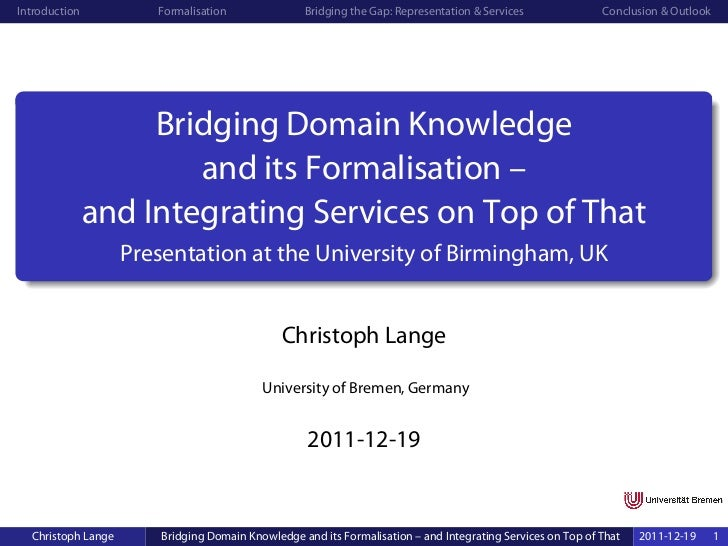 Introduction           Formalisation               Bridging the Gap: Representation & Services               Conclusion & ...