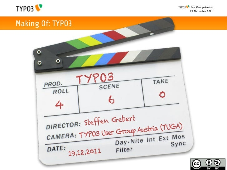 User Group Austria                                          19. Dezember 2011Making Of: TYPO3                   Making of:...