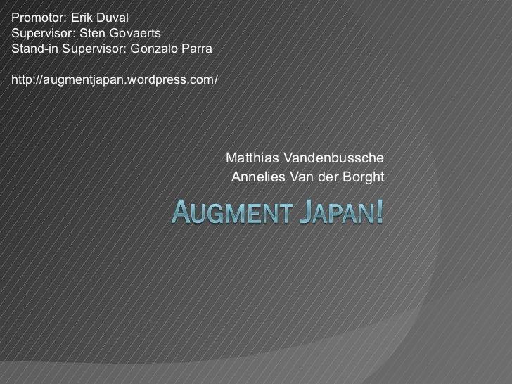 Matthias Vandenbussche Annelies Van der Borght Promotor: Erik Duval Supervisor: Sten Govaerts Stand-in Supervisor: Gonzalo...
