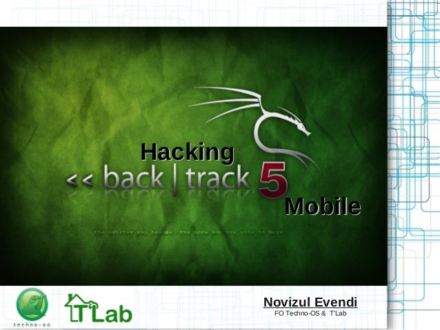 HackingHacking MobileMobile Novizul Evendi FO Techno-OS & T'Lab